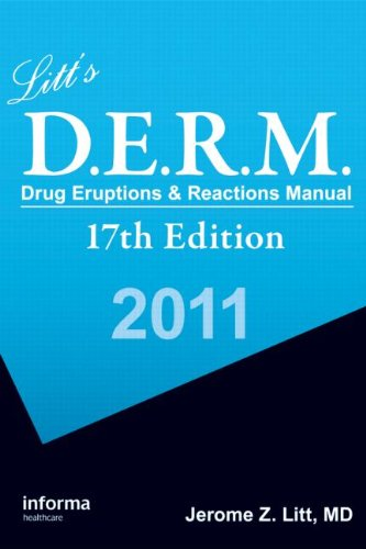 Litt'S Drug Eruptions & Reactions Manual, 17Th Edition