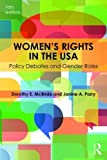 Women s Rights in the USA: Policy Debates and Gender Roles