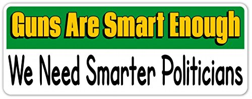 guns-are-smart-enough-vinyl-decal-bumper-sticker-laptop-sticker-3-inches-x-8-inches