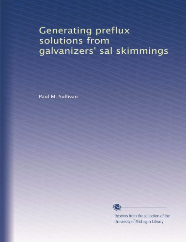 generating-preflux-solutions-from-galvanizers-sal-skimmings