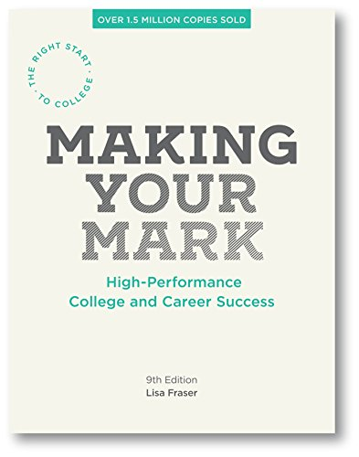 Making Your Mark: High-Performance College and Career...