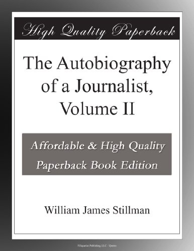 The Autobiography of a Journalist, Volume II