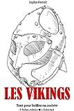 Les Vikings - Tout pour briller en soci�t�