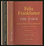 img - for Felix FrankfurtER: Volume 1: A TRIBUTE and Volume 2: THE JUDGE book / textbook / text book