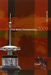 World Pipe Band Championships 2009 Vol. 2