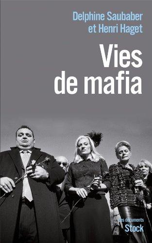 Vies de mafia - Henri Haget