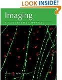 Imaging: A Laboratory Manual