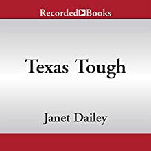 Texas Tough (       UNABRIDGED) by Janet Dailey Narrated by Graham Winton