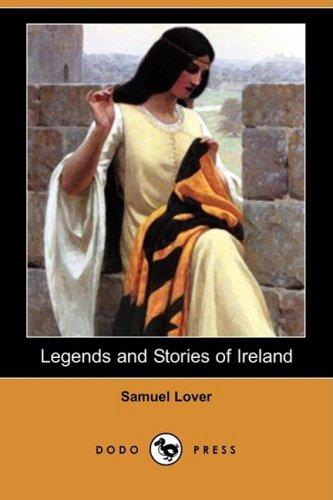 Legends and Stories of Ireland (Dodo Press)