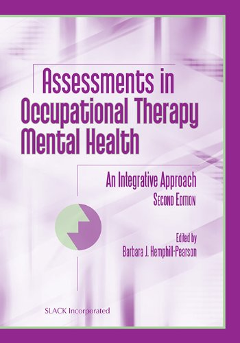 Assessments in Occupational Therapy Mental Health: An...