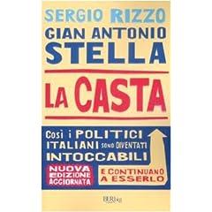 La casta. Perché i politici italiani continuano a essere intoccabili (Saggi)