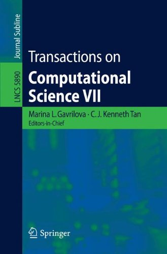 Transactions on Computational Science VII (Lecture Notes in Computer Science)