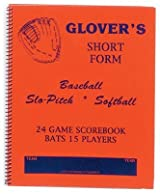 Glover's BB-104 Short Form Baseball & Softball Scorebook