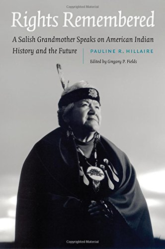 Rights Remembered: A Salish Grandmother Speaks on American Indian History and the Future (American Indian Lives) (American Government Custom compare prices)