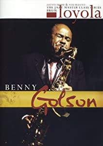 Benny Golson: Jazz Master Class Series from NYU