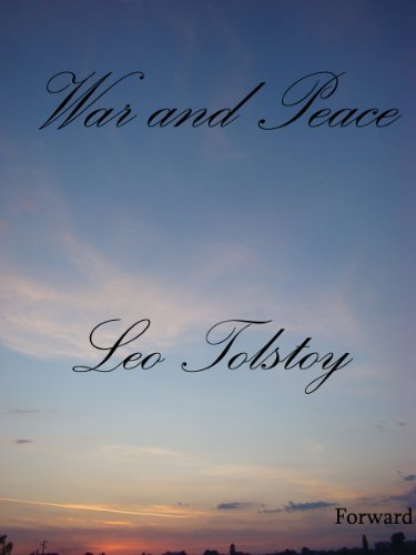 Leo, graf Tolstoy - War and Peace (Complete Version, Best Navigation, Active TOC) (English Edition)