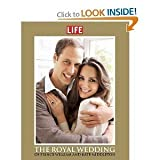 img - for LIFE The Royal Wedding of Prince William and Kate Middleton [Hardcover] book / textbook / text book