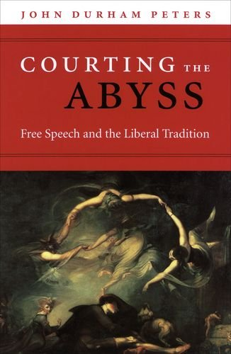 Courting the Abyss: Free Speech and the Liberal Tradition