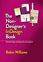 The Non-Designer`s InDesign Book ebook download