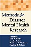 Methods for Disaster Mental Health Research