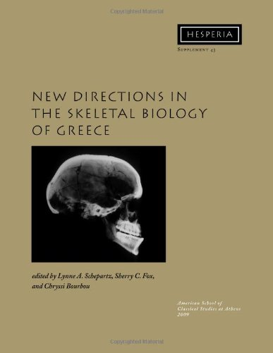New Directions In The Skeletal Biology Of Greece (Hesperia Supplement)