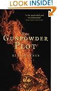 The Gunpowder Plot (History/16th/17th Century History)