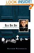 Blue Box Boy: A Memoir of Doctor Who in Four Episodes