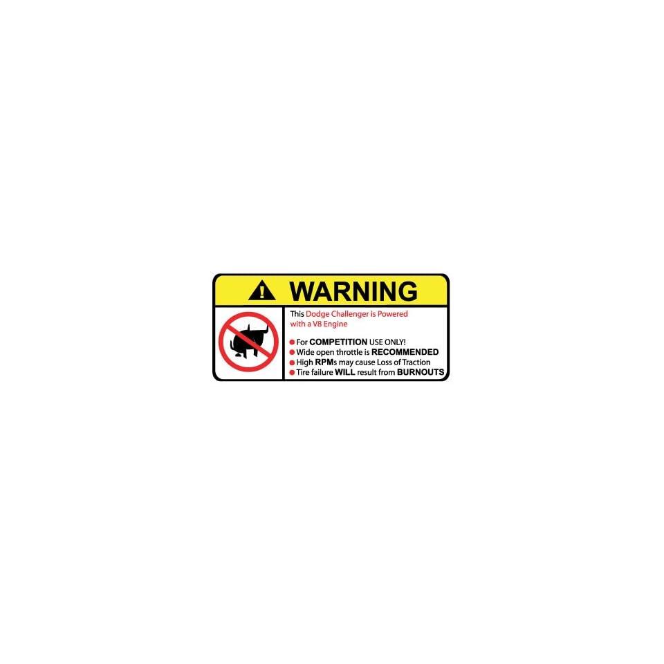 Dodge Challenger V8 No Bull, Warning decal, sticker