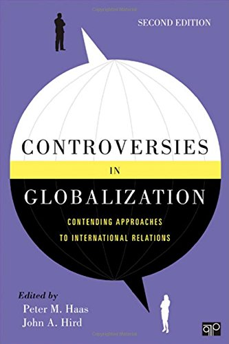 Controversies In Globalization: Contending Approaches To Internationalrelations, 2Nd Edition