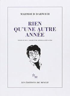 Rien qu'une autre année : anthologie poétique 1966-1982, Darwich, Mahmoud
