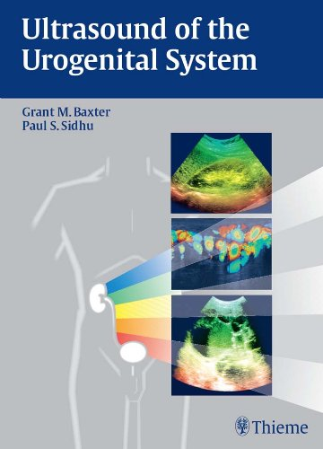 Paul S. Sidhu  Grant M. Baxter - Ultrasound of the Urogenital System