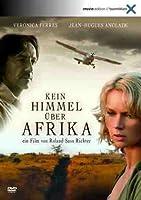 Kein Himmel �ber Afrika