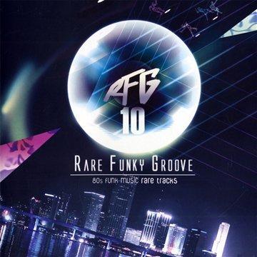 VA - RFG 10 (80's Funk Music Rare Tracks)