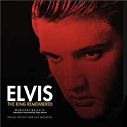 Elvis Presley: The King Remembered