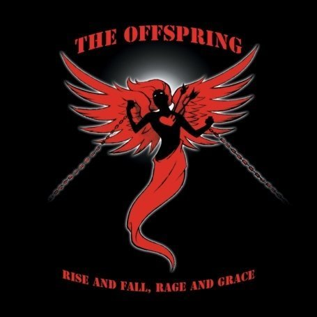 Offspring - Rise & Fall, Rage & Grace - Zortam Music