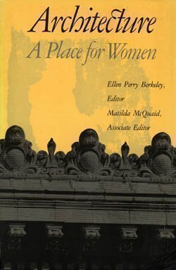 Architecture: A Place for Women