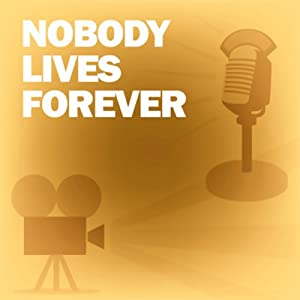 Nobody Lives Forever: Classic Movies on the Radio | [Lux Radio Theatre]