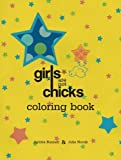 Girls Are Not Chicks Coloring Book (Reach and Teach) [Paperback]