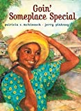 Goin' Someplace Special (043945624X) by Jerry Pinkney