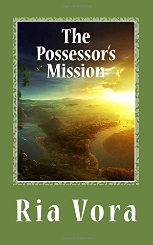 The Possessor's Mission: Volume 1