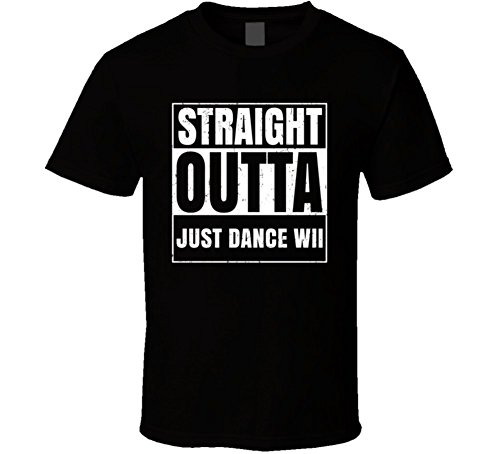 Straight Outta Just Dance Wii Favorite Video Game Cool Parody T Shirt 2XL Black