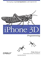 iPhone 3D Programming: Developing Graphical Applications with OpenGL ES ebook download
