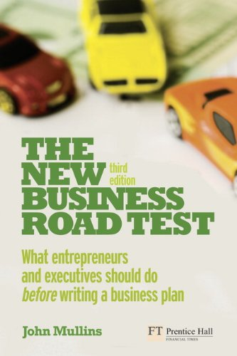 The New Business Road Test: What entrepreneurs and...