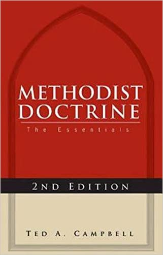 Methodist Doctrine: The Essentials, Revised Edition