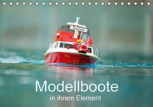 Modellboote in ihrem Element - Tischkalender 2015