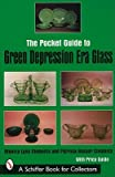 img - for The Pocket Guide to Green Depression Era Glass   [PCKT GT GREEN DEPRESSION ERA G] [Paperback] book / textbook / text book