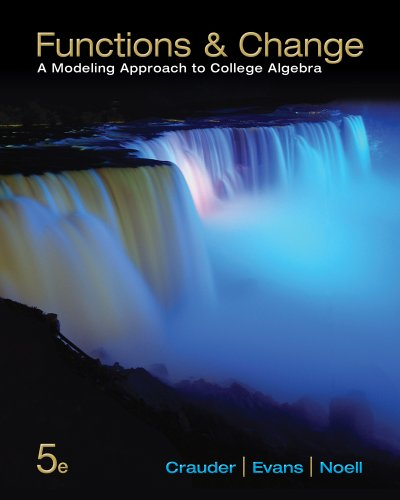 Functions and Change: A Modeling Approach to College Algebra (Functions Modeling Change compare prices)