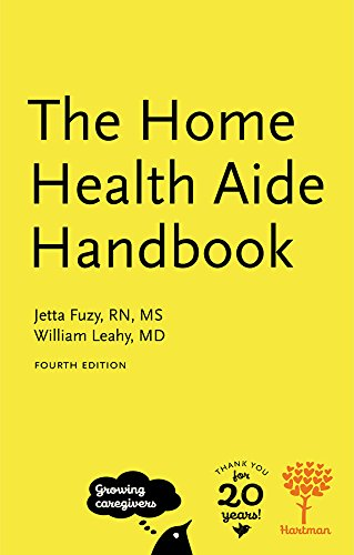 The Home Health Aide Handbook, 4e