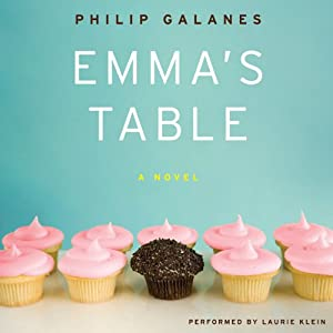 Emma's Table: A Novel | [Philip Galanes]