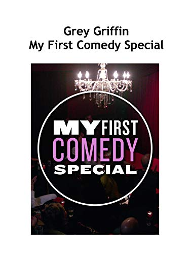 My First Comedy Special